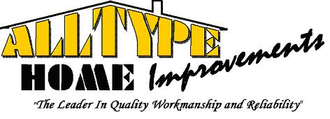 Alltype Home Improvements Logo Leader in Quality Workmanship and Reliability